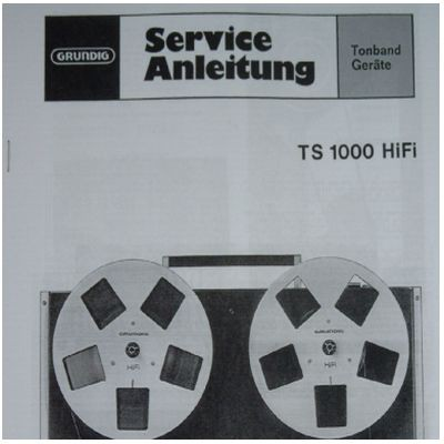 Service Manual TS 1000 Hifi Tonbandgerät